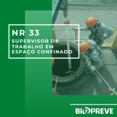 NR 33 – SUPERVISOR DE TRABALHO EM ESPAÇO CONFINADO