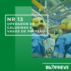 NR 13 – OPERADOR DE CALDEIRAS E VASOS DE PRESSÃO